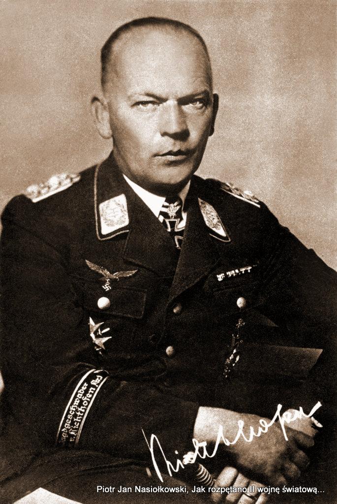 Generał major Wolfram von Richthofen odpowiedzialny za zbombardowanie Wielunia