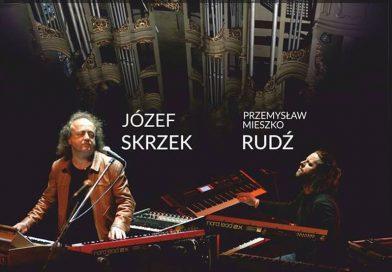 Suita Stratosferyczna na żywo – Koncert Józef Skrzek i Przemysław Rudź