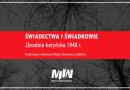 Konferencja: Świadectwa i świadkowie. Zbrodnia katyńska 1940 r.