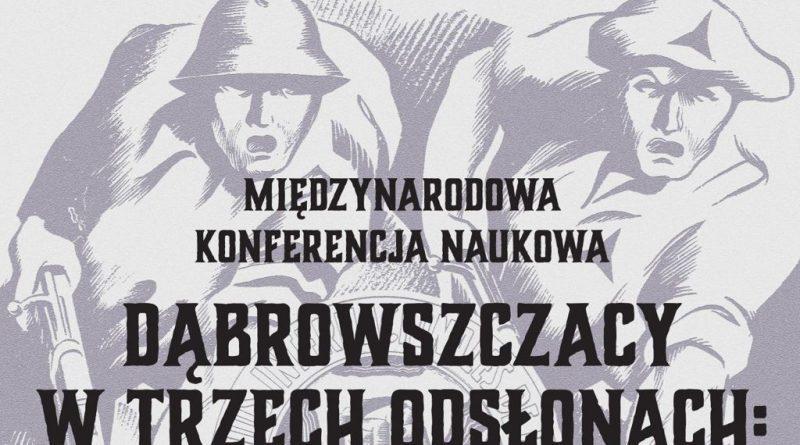 Dąbrowszczacy w trzech odsłonach: wojna domowa, II wojna światowa, PRL