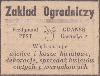 Reklama zakładu Ferdynanda Pesta. Jak widać, tradycje ogrodnicze w tej części miasta kultywowano również po II wojnie światowej. Źródło: M. Granke, M. Kuźniak, Informator miasta Gdańska, Gdańsk 1946.
